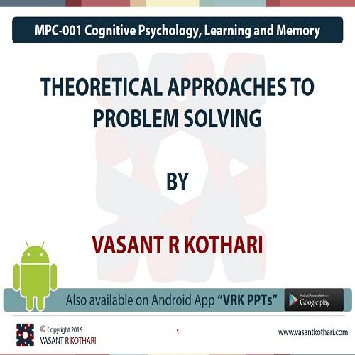 MPC-001-04-03TheoriticalApproachestoProblemSolving